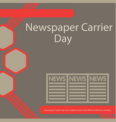 Newspaper carrier day vector