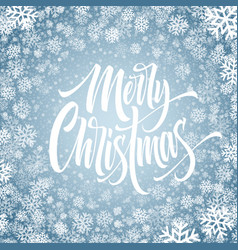 merry christmas hand drawn lettering in snowflakes vector image