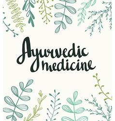 Ayurvedic medicine - stylish lettering vector