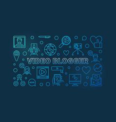 Video blogger concept blue linear vector