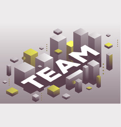 Creative of three dimensional word team with vector