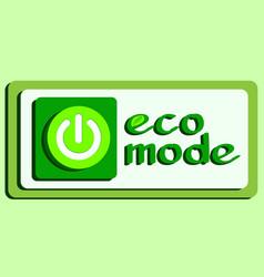volume button ecological mode vector image