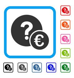 Euro balance query framed icon vector