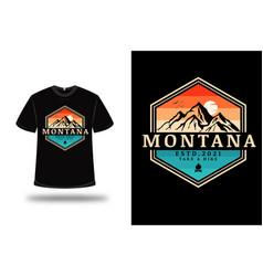 T-shirt montana take a hike color orange and green vector