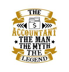 the accountant the man myth legend vector image