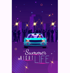 Entertaining poster inscription summer night life vector