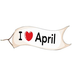 I love April vector image