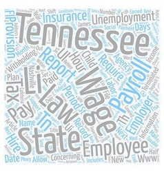 Payroll Tennessee Unique Aspects of Tennessee vector image