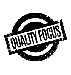 Quality focus rubber stamp vector