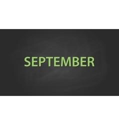 September month text written on the blackboard vector