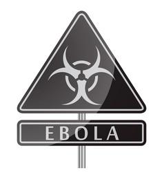 ebola danger black poster vector image