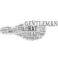 Gentleman word cloud concept vector