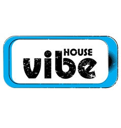house vibe stamp vector image