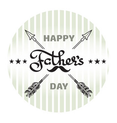 happy fathers day poster handwritten word arrow vector image