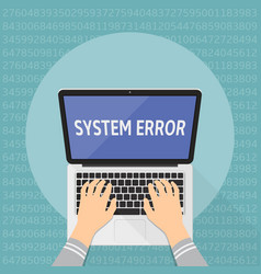 Concept of computer system error hands on laptop vector