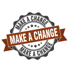 Make a change stamp sign seal vector