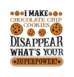 i make chocolate chip disappear what s your vector image