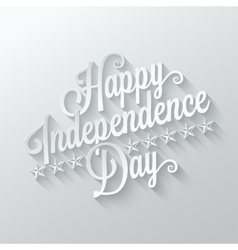 independence day cut paper lettering background vector image
