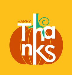 happy thanksgiving day holiday card with yellow vector image