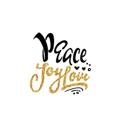 Peace joy love Hand-lettering text Handmade vector image