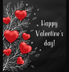 red hearts and leaves on a blackboard vector image