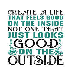 create a life that feel good muslim quote and vector image