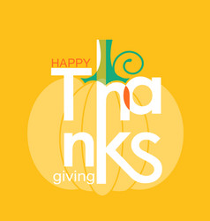 happy thanksgiving day holiday symbol pumpkin and vector image