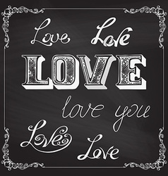 LOVE lettering on chalkboard background vector image