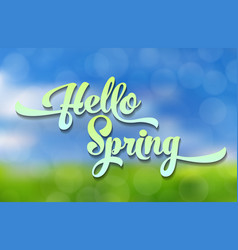 hello spring blue-green stylized inscription vector image