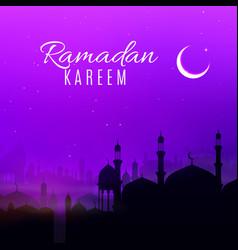 Ramadan kareem holiday night in arabian city vector