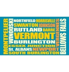 Vermont state cities list vector image vector image