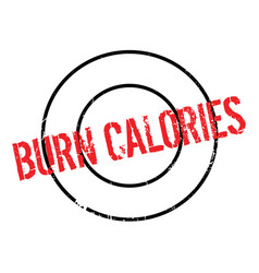 burn calories rubber stamp vector image