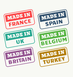 made in france spain uk belgium britain and turky vector image