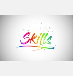 Skills creative vetor word text with handwritten vector