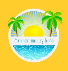 Summer time is here vector
