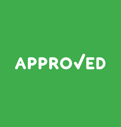 icon concept of approved word with check mark on vector image