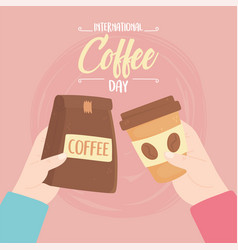 International day coffee hands with package vector