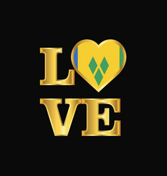 Love typography saint vincent and grenadines flag vector