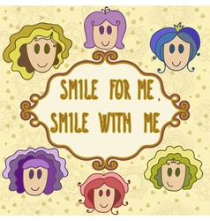 Lovely greeting card with frame smile with me vector image