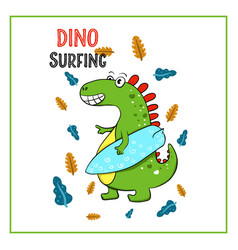 surfer dinosaur designfunny t-shirt print for kids vector image