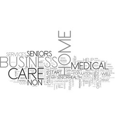 A hot business for non medical home care business vector