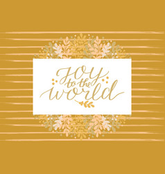 Holiday greeting card with hand lettering joy to vector