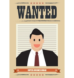 Wanted businessman vector