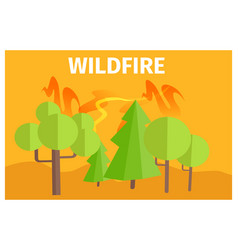 wildfire warning ecology themed cartoon poster vector image