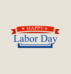 american labor day logo flat style vector image