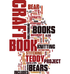 Teddy bear craft book text background word cloud vector