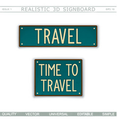 time to travel vintage signboard vector image