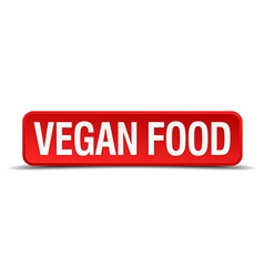 Vegan food red 3d square button isolated on white vector image