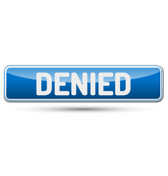 Denied - abstract beautiful button with text vector