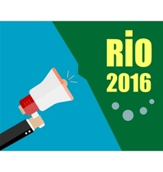Hand Holding Megaphone with RIO 2016 vector
